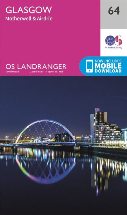 OS Landranger 64 Glasgow and Motherwell and Airdrie